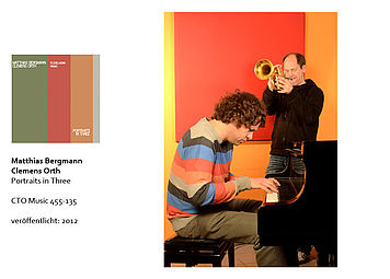 Matthias Bergmann     Jazz     Trompeter    Clemens Orth    Pianist    CD    Portraits in Three    2012