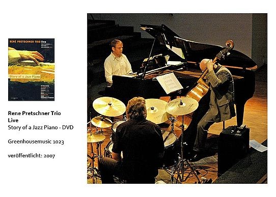 Rene Pretschner    Jazz     Pianist     DVD    Story of a Jazz Piano    2007